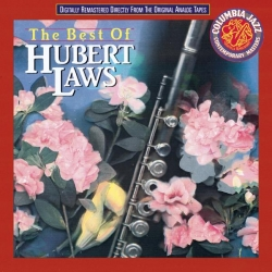 Hubert Laws - The Best Of Hubert Laws