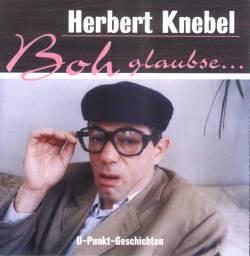 Herbert Knebel - Boh Glaubse...
