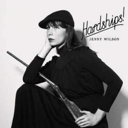 Jenny Wilson - Hardships!