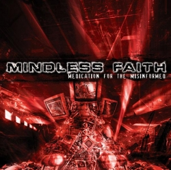 Mindless Faith - Medication for the Misinformed