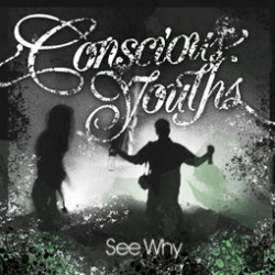 Conscious Youths - See Why