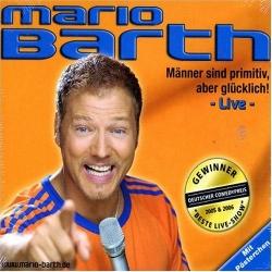 Mario Barth - Männer Sind Primitiv, Aber Glücklich