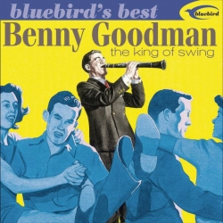Benny Goodman - King Of Swing