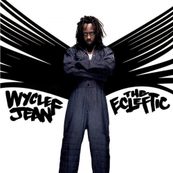Wyclef Jean - The Ecleftic -2 Sides II A Book