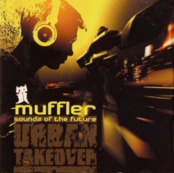 Muffler - Soundz Of The Future