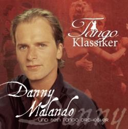 Danny Malando - Tango Klassiker