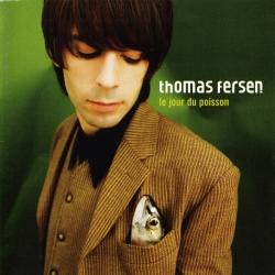 Thomas Fersen - Le Jour Du Poisson