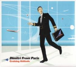 Dimitri From Paris - Cruising Attitude