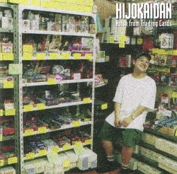 Hijokaidan - Noise From Trading Cards