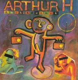 Arthur H - Bachibouzouk