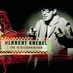 Herbert Knebel - Live in Gelsenkirchen