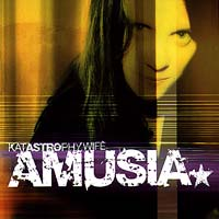 Katastrophy Wife - Amusia
