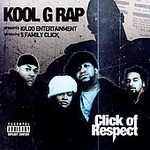 Kool G Rap - Click Of Respect
