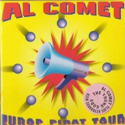 Al Comet - Europ Pirat Tour