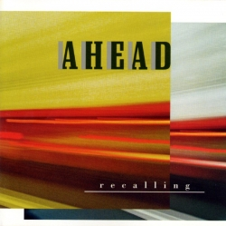 Ahead - Recalling