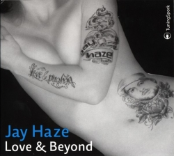 Jay Haze - Love & Beyond