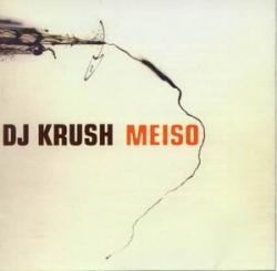DJ Krush - Meiso