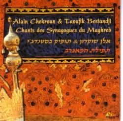 Alain Chekroun - Chants Des Synagogues Du Maghreb