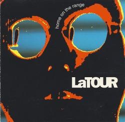 Latour - Home On The Range