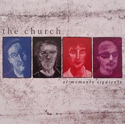 The Church - El Momento Siguiente