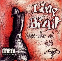Limp Bizkit - Three Dollar Bill, Y'All$