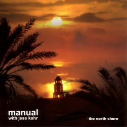 Manual - The North Shore (Bliss Out Vol. 20)