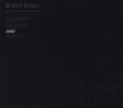boduf songs - How Shadows Chase The Balance