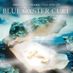 Blue Oyster Cult - Shooting Shark - The Best Of Blue Öyster Cult