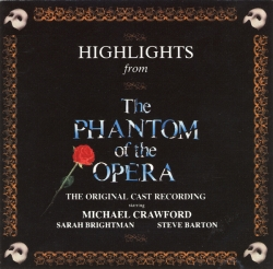 Andrew Lloyd Webber - Highlights From The Phantom Of The Opera - The Original Cast Recording