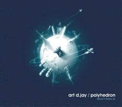 Art D.Jay - Polyhedron (Drum'n'Bass LP)