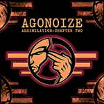 Agonoize - Assimilation: Chapter Two