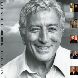 Tony Bennett - The Ultimate Tony Bennett