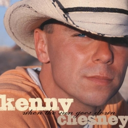 Kenny Chesney - When The Sun Goes Down (Deluxe Version)