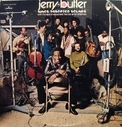 Jerry Butler - Jerry Butler Sings Assorted Sounds With The Aid Of Assorted Friends And Relatives