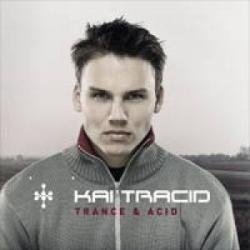 Kai Tracid - Trance & Acid
