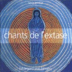 Hildegard von Bingen - Chants De L'Extase