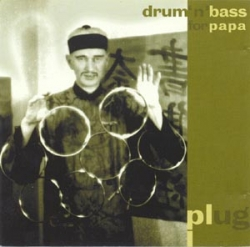 Plug - Drum 'n' Bass For Papa