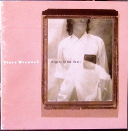 Steve Winwood - Refugees Of The Heart