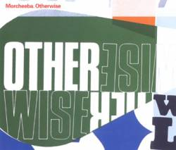 Morcheeba - Otherwise (Single)