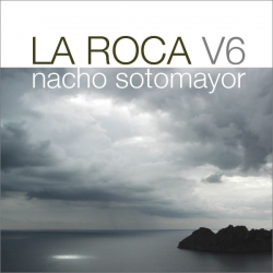 Nacho Sotomayor - La Roca Vol.6