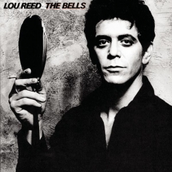 Lou Reed - The Bells