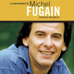 Michel Fugain - Les indispensables
