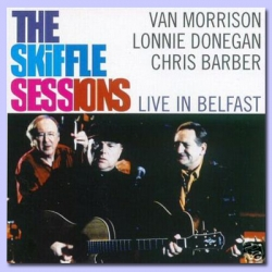 Chris Barber - The Skiffle Sessions: Live In Belfast 1998