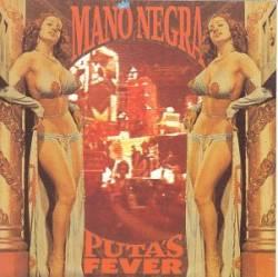 Mano Negra - Puta's Fever