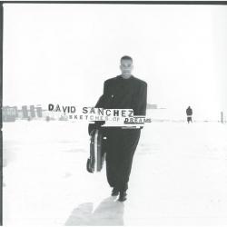 David Sánchez - Sketches Of Dreams