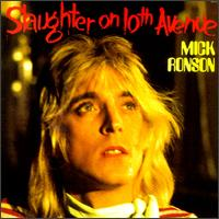 Mick Ronson - Slaughter On 10th Avenue