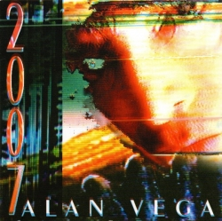 Alan Vega - 2007