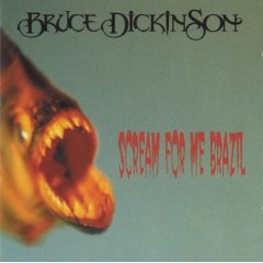 Bruce Dickinson - Scream For Me Brazil