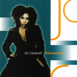 Joi Cardwell - Deliverance