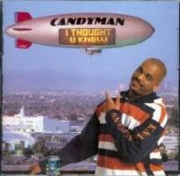 candyman - I Thought U Knew